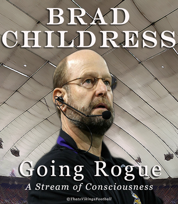 Brad Childress To Release New Book: 'Going Rogue'